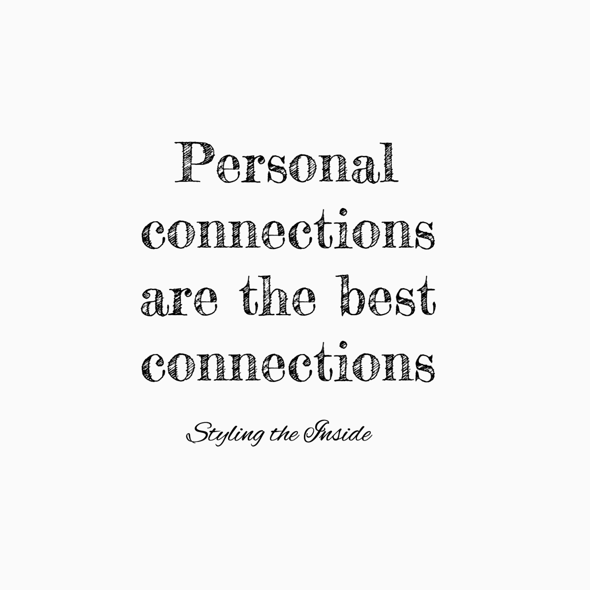 personal connections making offline